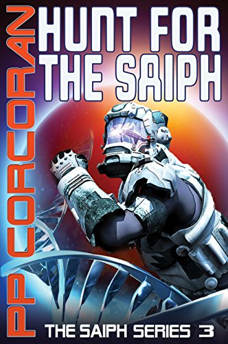 Hunt for the Saiph (The Saiph Series Book 3)