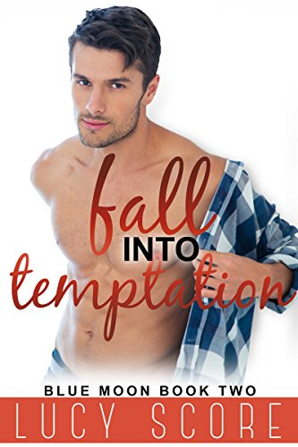 Fall Into Temptation: A Small Town Love Story (Blue Moon Book 2)