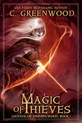 Magic of Thieves (Legends of Dimmingwood Book 1)
